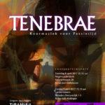 2016 TENEBRAE - Koormuziek voor Passietijd
